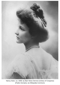 Nancy Astor, ca. 1908, by Bain News Service (Library of Congress) [Public Domain], via Wikipedia Commons